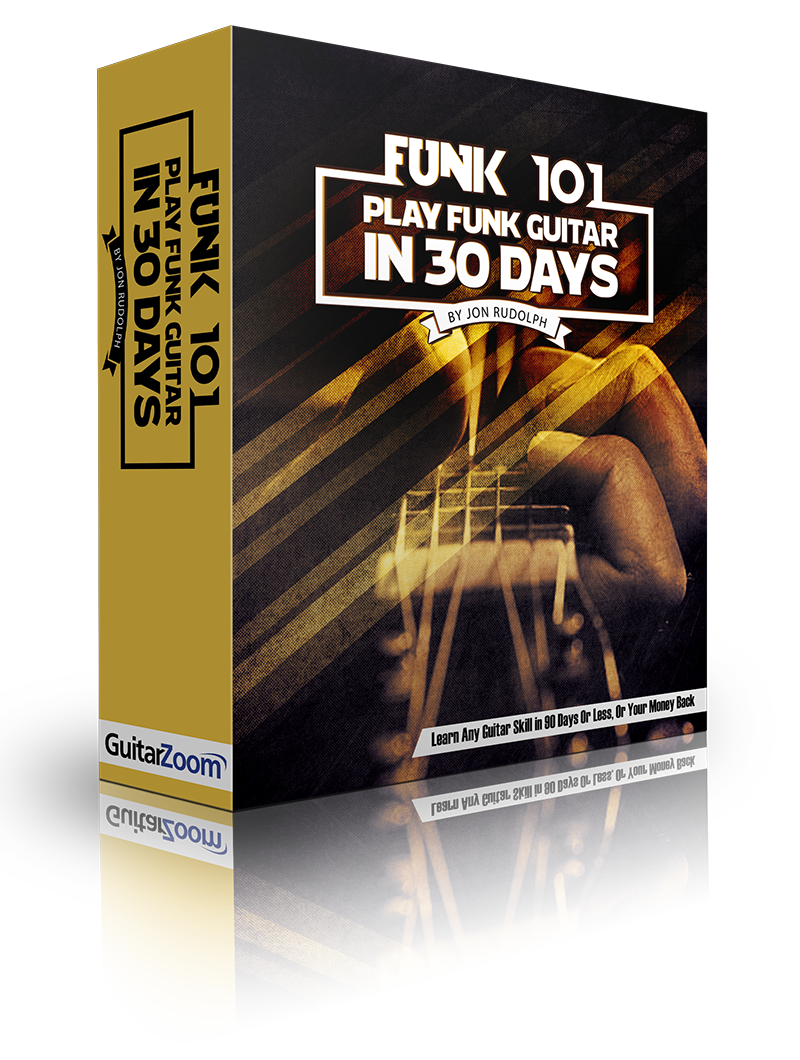 Funk 101 Play Funk Guitar In 30 Days