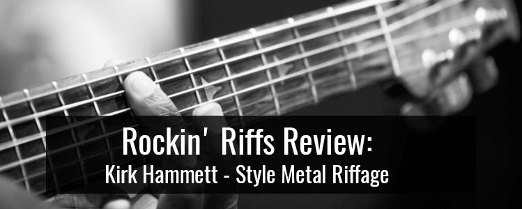 Kirk Hammett – Style Metal Riffage (Master of Puppets) || Rockin' Riffs Review