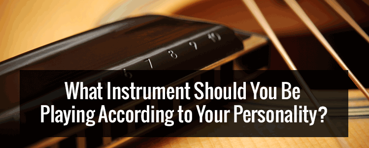 What's The Musical Instrument For You According to Your Personality? [Infographic]