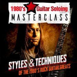 1980s-guitar-soloing-masterclass