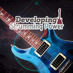 developing-strumming-power
