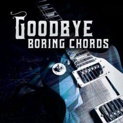 goodbye-boring-chords
