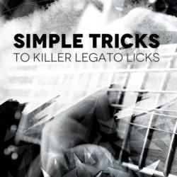 simple-tricks-to-killer-legato-licks