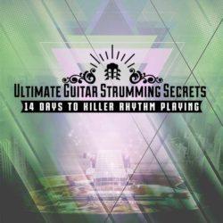 ultimate-guitar-strumming-secrets