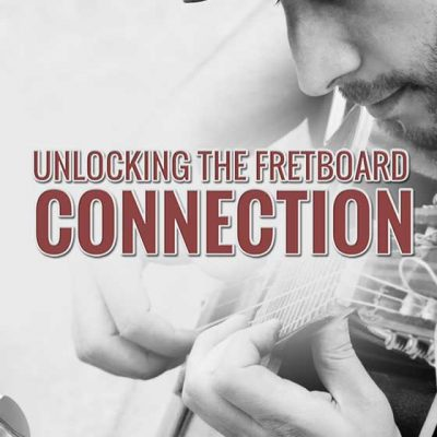 unlocking-the-fretboard-connection