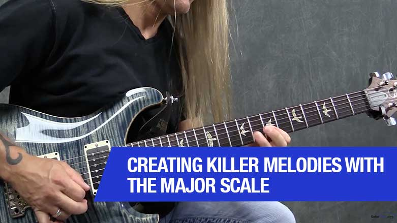 Creating Killer Melodies With The Major Scale