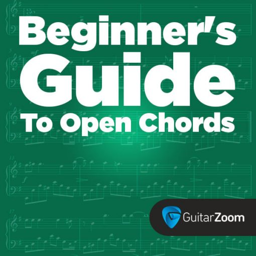 Beginner\'s Guide To Open Chords - Guitarzoom.com • Play Guitar Now ...