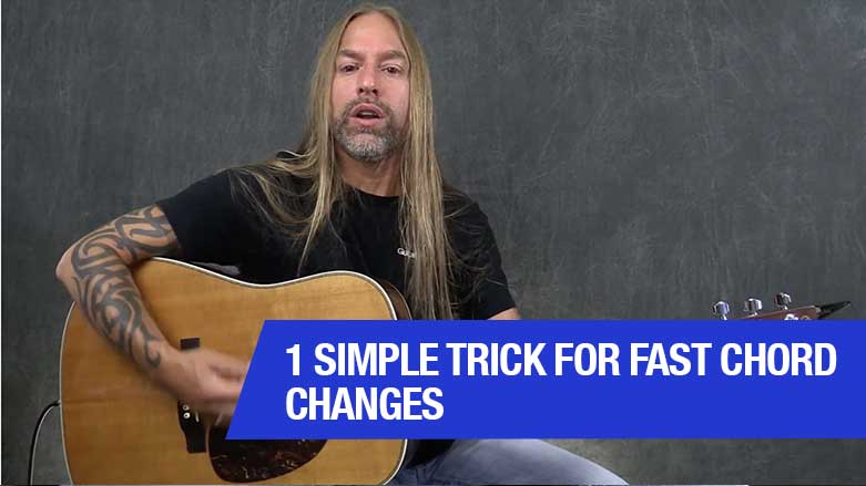 1 Simple Trick For Fast Chord Changes